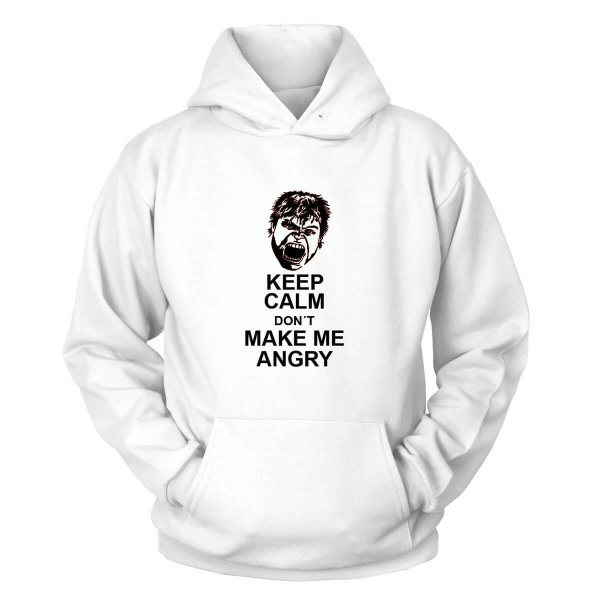Keep Calm don´t make me angry Kapuzenpullover