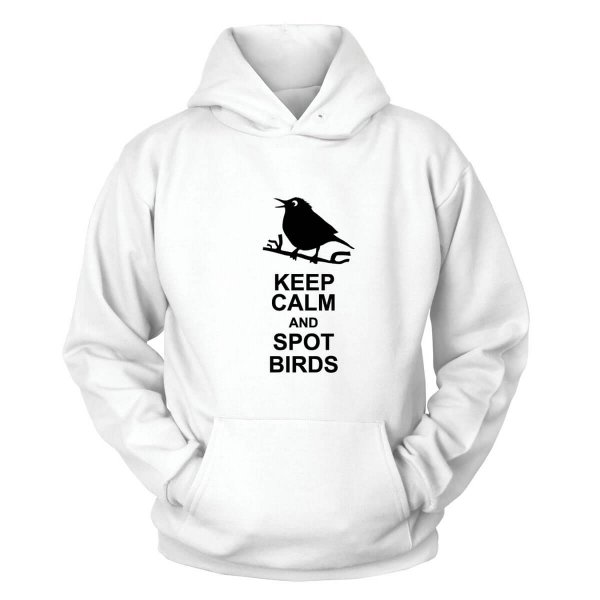 Keep Calm And Spot Birds Kapuzenpullover