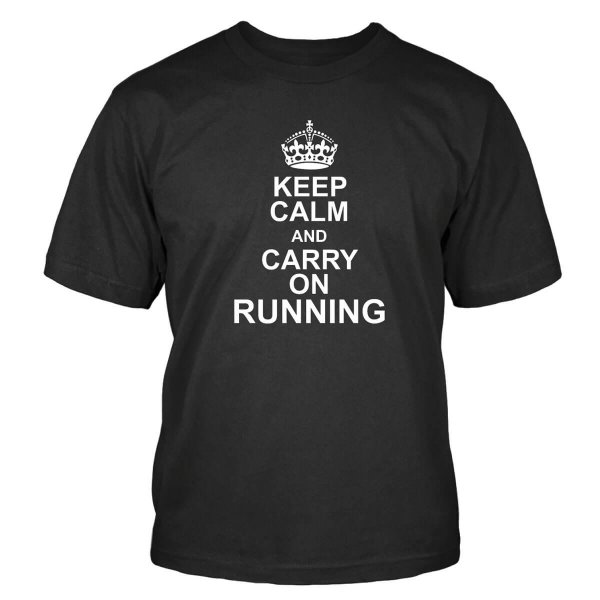 Keep Calm and Carry On Running T-Shirt