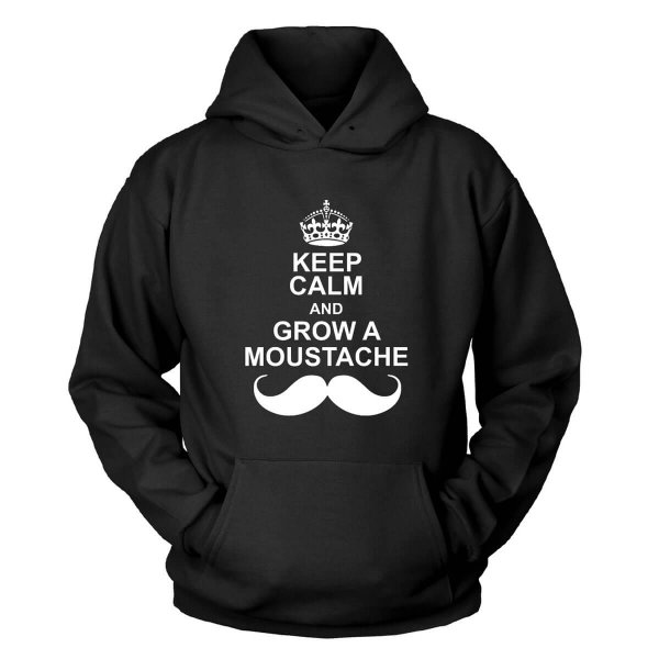 Keep Calm And Grow a Moustache Kapuzenpullover
