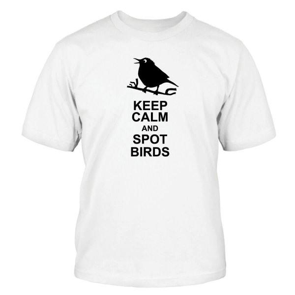 Keep Calm and Spot Birds T-Shirt