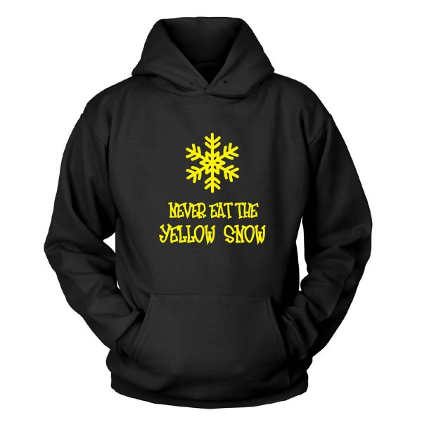 Never Eat The Yellow Snow Kapuzenpullover