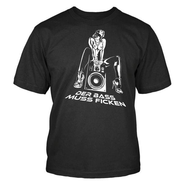 Der Bass Muss Ficken T-Shirt