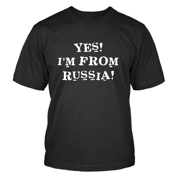 Yes! I´m from Russia T-Shirt