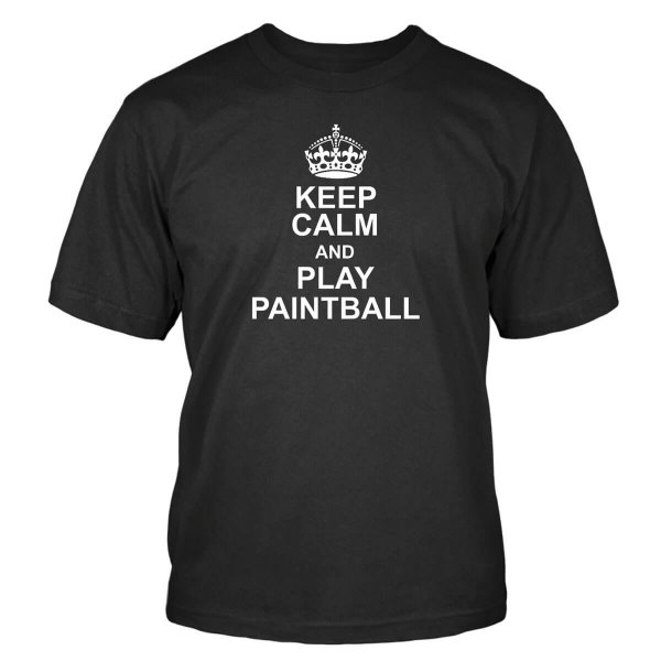 Keep Calm and Play Paintball T-Shirt