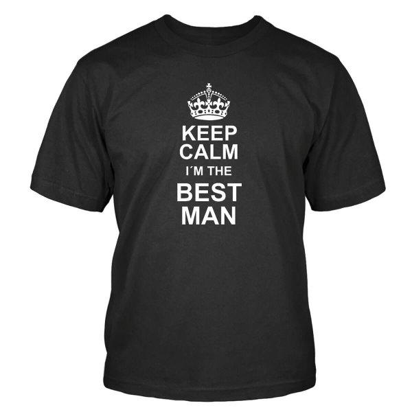 Keep Calm I´m The Best Man T-Shirt