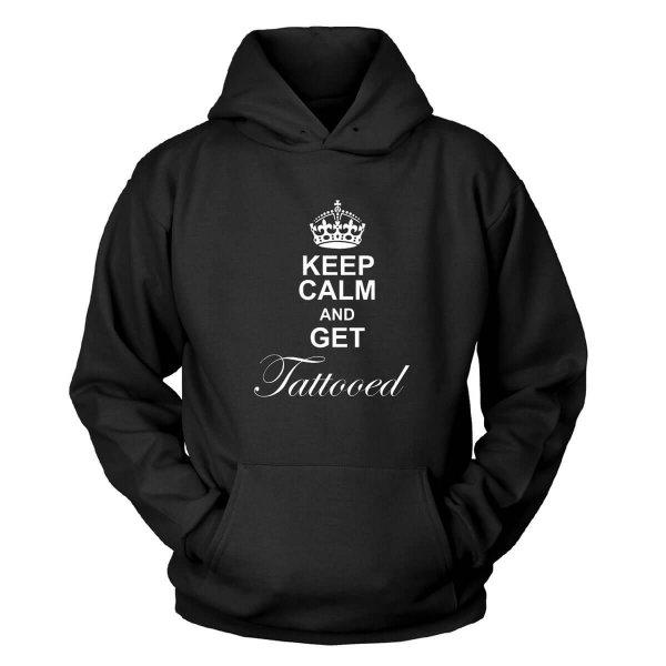 Keep Calm And Get Tattooed Kapuzenpullover